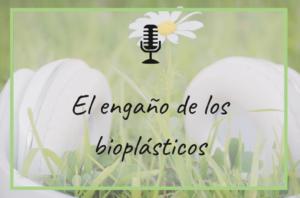 engaño-bioplasticos
